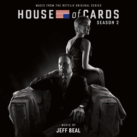 house season 2 music house of cards season 2 music from the netflix original series