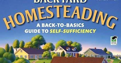 backyard self sufficiency book backyard homesteading 101 gardening