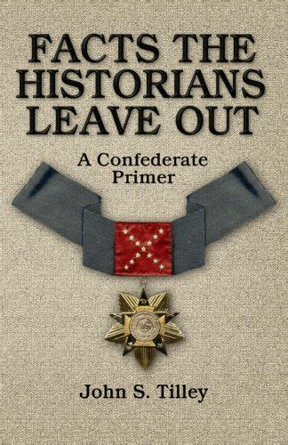 9 presidents who screwed up america and four who tried to save books facts the historians leave out a confederate primer