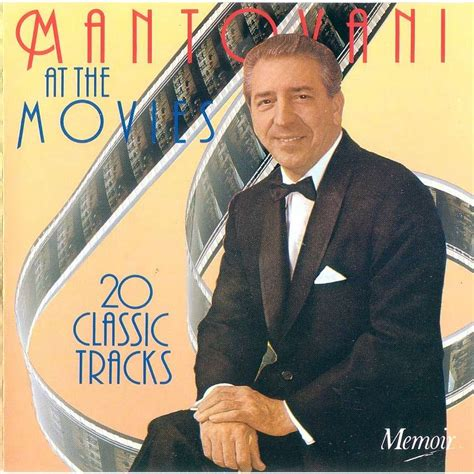 mantovani and his orchestra mantovani at the 20 classic tracks by mantovani