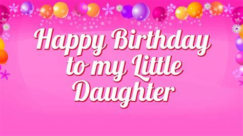 Happy Birthday Wishes For Daughter   Birthday Messages