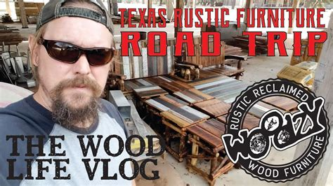 texas rustic furniture road trip youtube