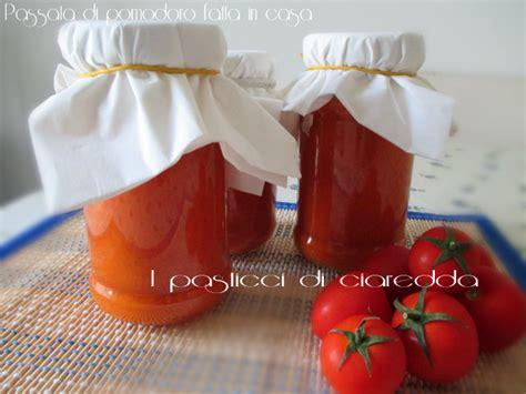 passata di pomodoro fatta in casa passata di pomodoro fatta in casa i pasticci di ciaredda