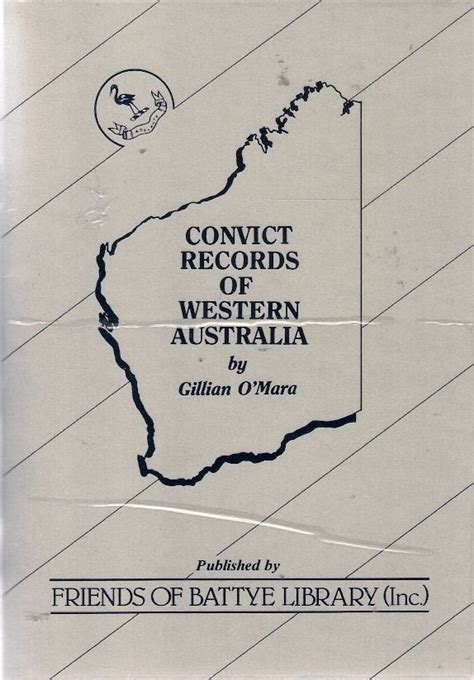 Western Australian Records Convict Records Of Western Australia History Genealogy Gazettes Shipping