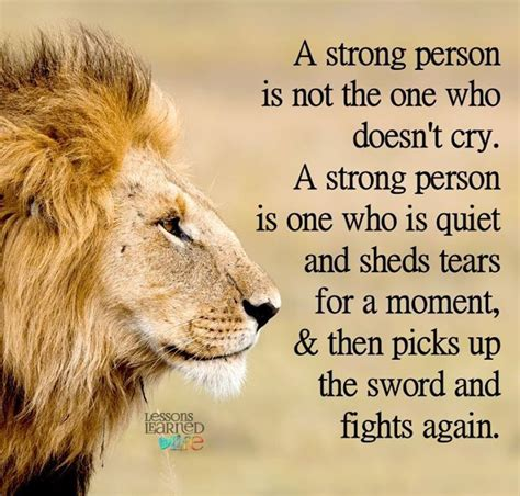 Shed A Tear Meaning by 25 Best Ideas About Strong Person Quotes On I