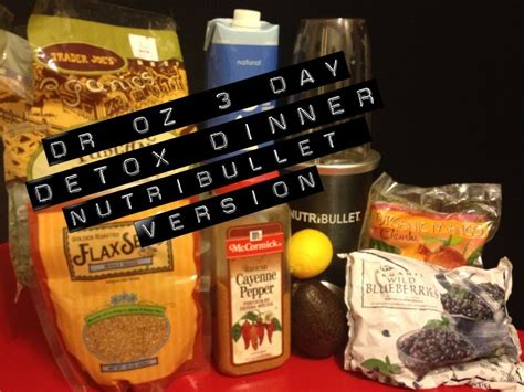 Nutribullet 3 Day Detox Recipes by Dr Oz S 3 Day Detox Quot Dinner Quot Cleanse Nutribullet