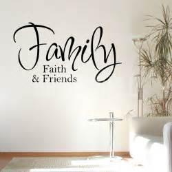 Wall Stickers Words Wall Stickers Family Faith And Friends Wall Words