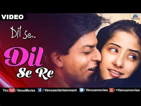 download mp3 from dil se dil se re dil se hd video song online mp3 database