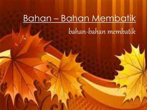 Malam Lilin Untuk Membatik Batik Tulis Batik Cap batik tulis