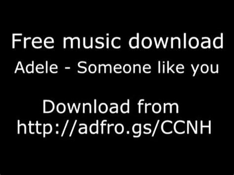 download mp3 adele like you adele someone like you free download high quality