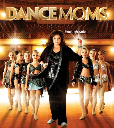 dance moms cast list dance moms quotes 25 sayings from the lifetime show to