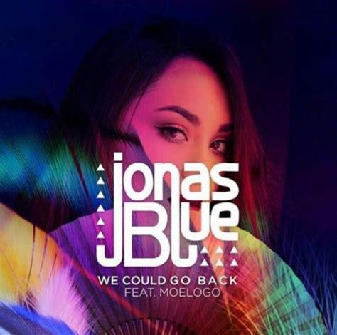 back to you blue mp3 download jonas blue ft moelogo we could go back mp3 download