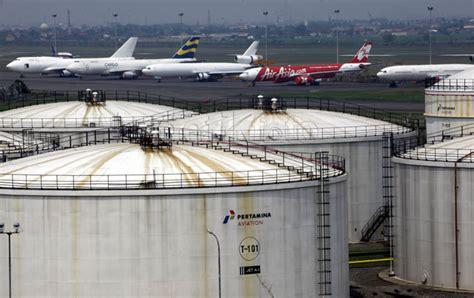 Minyak Avtur harga avtur pertamina di bandara soetta turun rp 200 liter