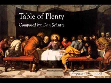 come to the table hymn table of plenty dan schutte with and descant
