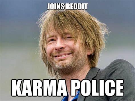 Thom Yorke Meme - joins reddit karma police thom yorke quickmeme