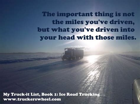Inspirational Quotes For Truck Drivers