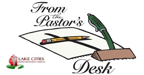 From The Pastor Desk by From The Pastor S Desk May 24 2017