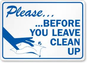 Bathroom Signs To Clean Up After Yourself Sign Http Www Mydoorsign Door Signs Lunch Room Signs