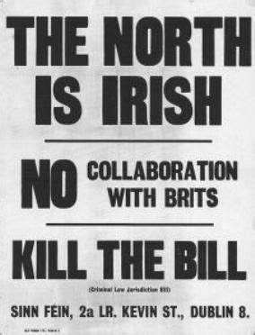 The North is Irish. This was thought by one side and the