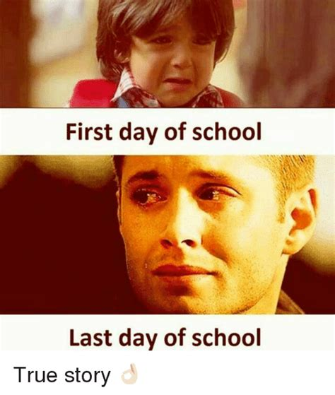 day real story 25 best memes about last day of school last day of