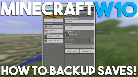minecraft windows 10 tutorial world how to backup a world in minecraft windows 10 edition