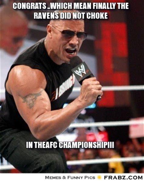 Choke Meme - congrats which mean finally the ravens did not choke