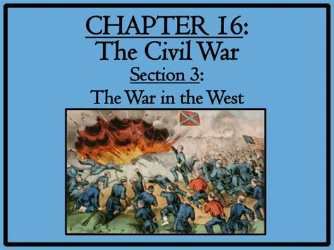 chapter 25 section 3 the war in the pacific 16 3 the war in the west