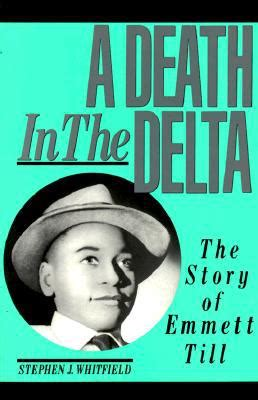 the blood of emmett till books a in the delta the story of emmett till by stephen