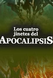 gratis libro los cuatro jinetes del apocalipsis novela para leer ahora los cuatro jinetes del apocalipsis by vicente blasco ib 225 241 ez free book download