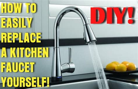 how to install a kitchen faucet how to easily remove and replace a kitchen faucet