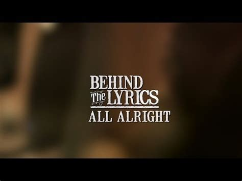all alright lyrics zac brown band zac brown band zac brown band behind the scenes and