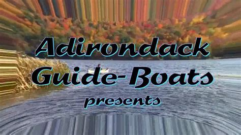 dream guide boat quot gently down the dream quot from adirondack guide boat