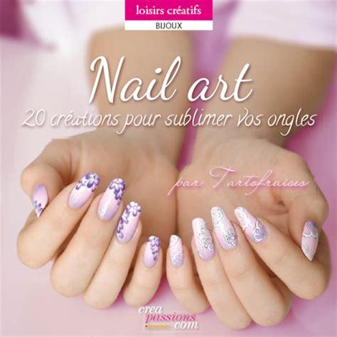Modèle Ongles Gel Fantaisie by Mon 2 232 Me Livre Nail Aux Couleurs De L 233 T 233 Tartofraises