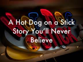 8 Facts Youll Never Believe by A On A Stick Story You Ll Never Believe By