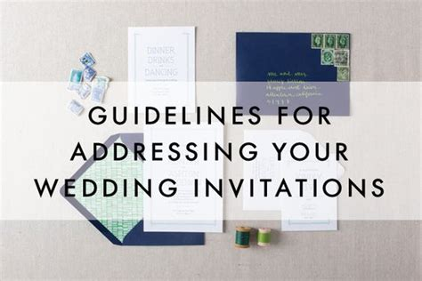 wedding invitation design rules guidelines for addressing wedding invitations chelsey
