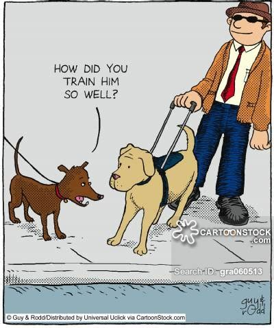 How To Train A Guide Dog For The Blind Guide Dog Cartoons And Comics Funny Pictures From