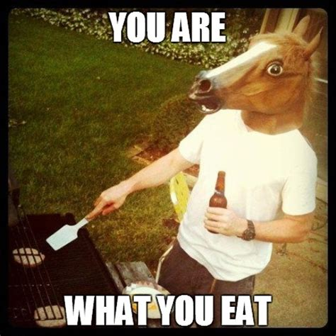 Eat Meme - you are what you eat memes