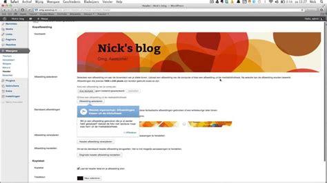 layout wordpress aanpassen wordpress theme aanpassen handleiding wordpress