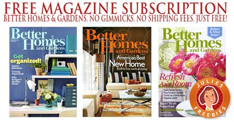 free subscription to better homes gardens julie s freebies