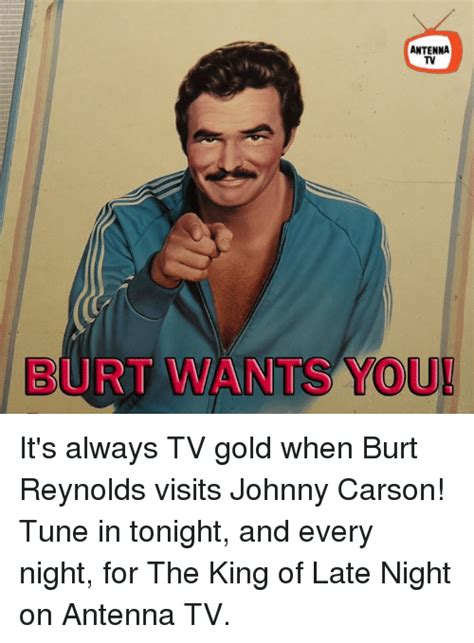 You Tuned In Lately by 25 Best Memes About Burt Burt Memes