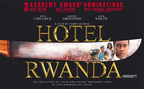 film hotel rwanda david baruffi s entertainment views and reviews the ten