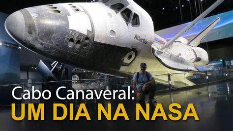 cabo canaveral um dia na nasa