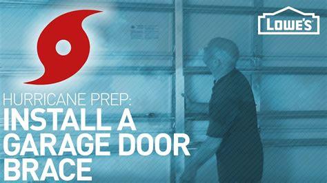 Garage Door Hurricane Brace Installing A Garage Door Brace Hurricane Preparedness