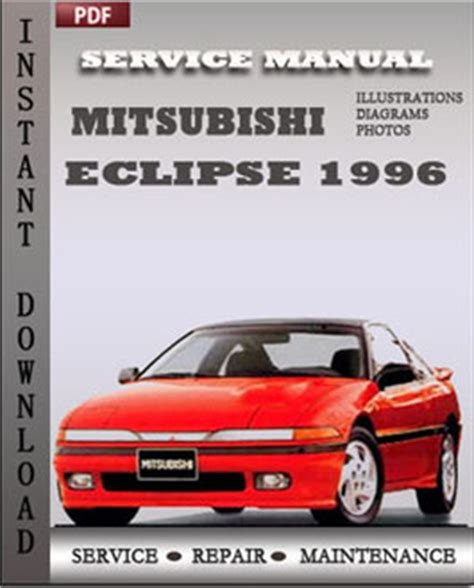 service manual 1996 mitsubishi eclipse workshop manual download free service manual free mitsubishi eclipse 1996 service manual download repair