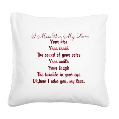 I Miss You Pillow by I Miss You Poem Square Canvas Pillow By Poemsbygenieve