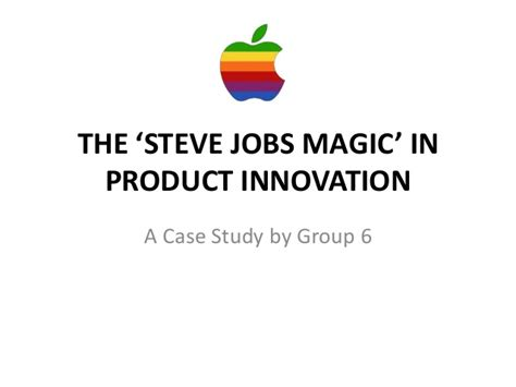 design thinking and innovation at apple case study pdf apple the steve jobs magic in product innovation