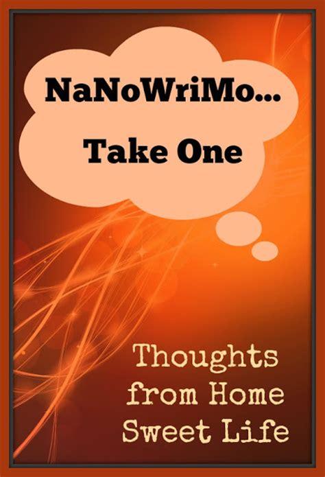 Novel Teenlit The Sweetest Kickoff home sweet nanowrimo take one