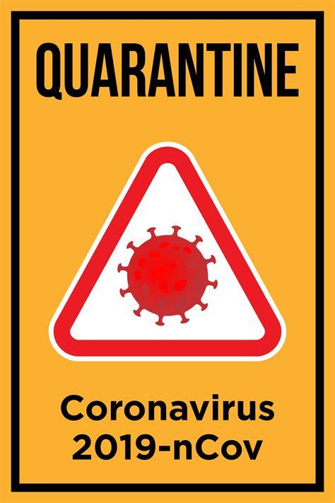 quarantine poster  coronavirus   vectors