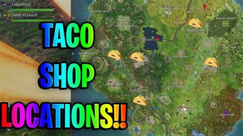 fortnite week 9 challenges fortnite week 9 challenges all taco shop locations