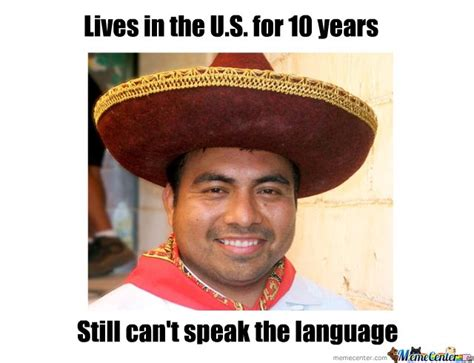 Lazy Mexican Meme - mexicans by megajew meme center